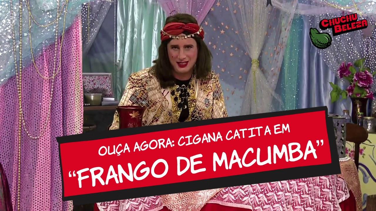 Cigana Catita - Frango de Macumba