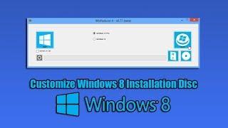 Customize Windows 8 Installation Disc