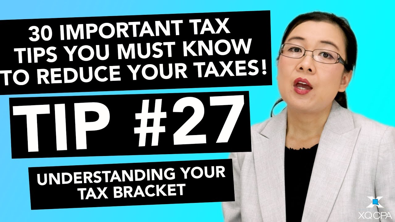 30 Important Tax Tips You Must Know to Reduce Your Taxes! - #27 Understanding Your Tax Bracket