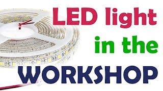 LED light in the workshop DIY