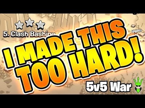 I MADE THIS WAR TOO HARD FOR MYSELF! - 5v5 Friday NO TH11 KING! - Clash of Clans