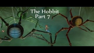 "The Hobbit Game - Part 7 ""Flies and Spiders"""