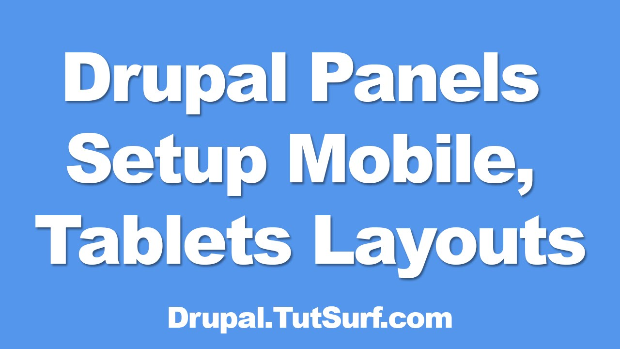 drupal 7 panels tutorial pdf