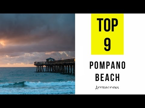 Top 9. Best Tourist Attractions In Pompano Beach - Florida
