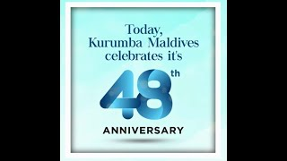 Kurumba Maldives 48th Anniversary clip