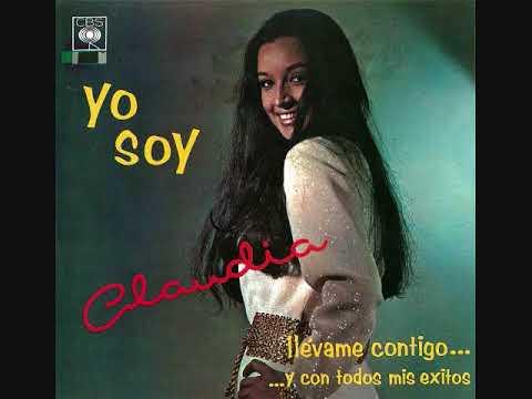 Claudia De Colombia - Llévame Contigo  (1970)