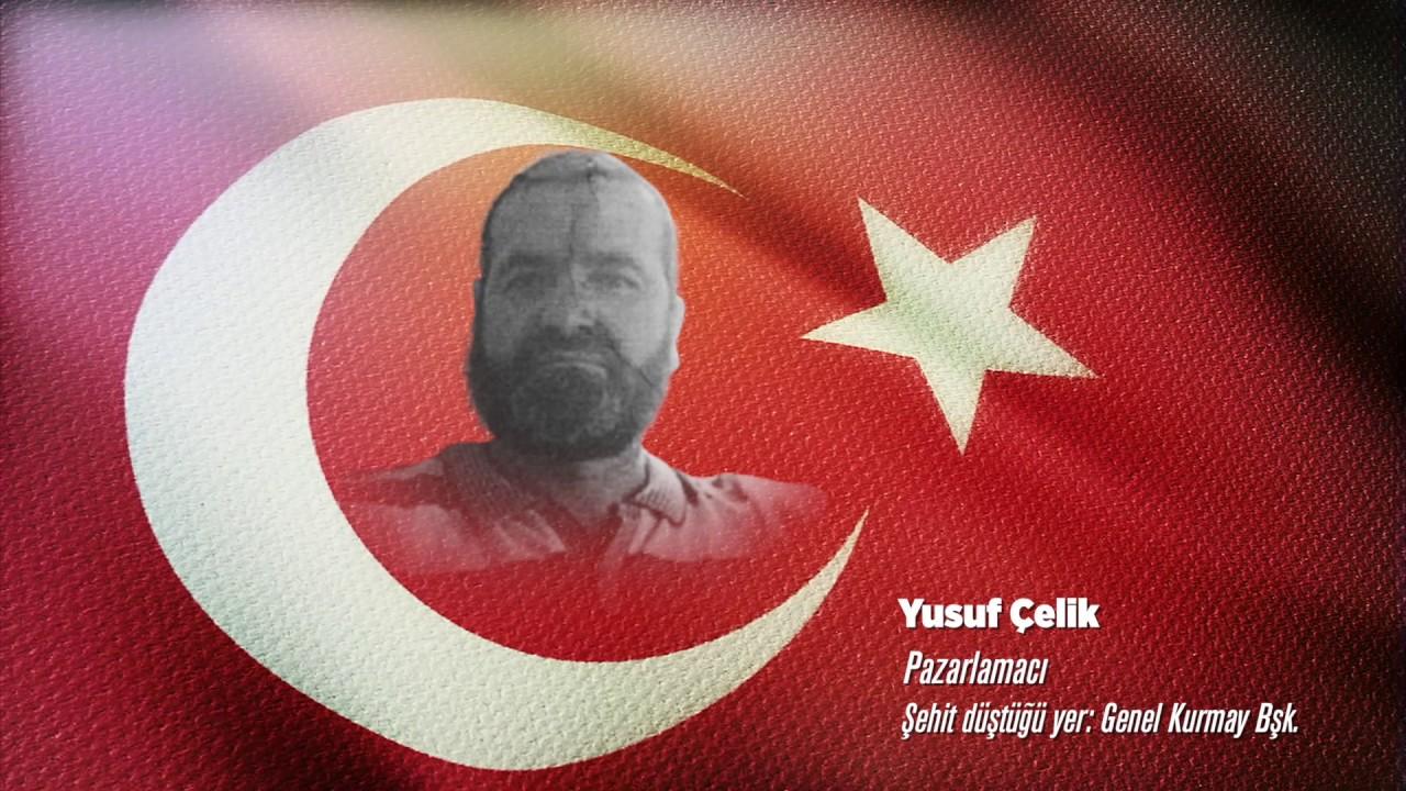 15 Temmuz Şehidi Yusuf Çelik