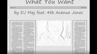 Watch Dj Maj What You Want video