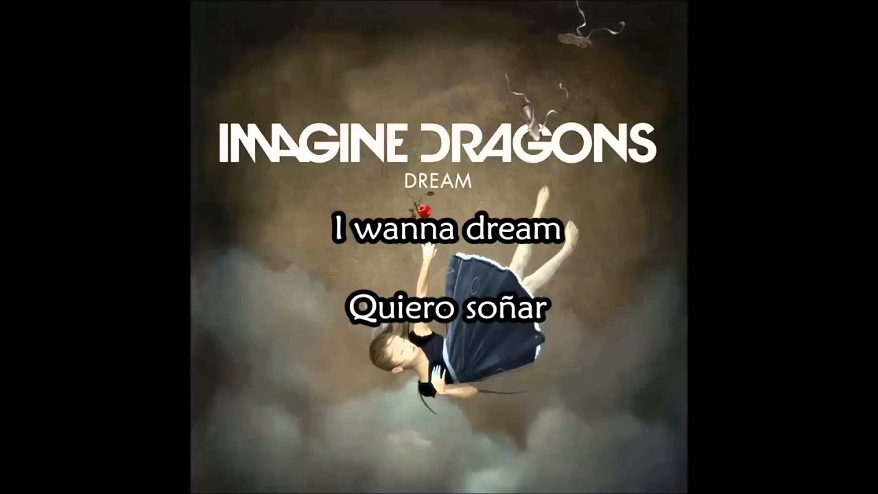 Imagine Dragons Dream Subtitulada Lyrics Youtube