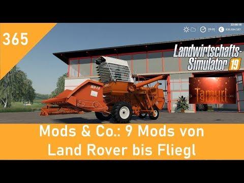 LS19 Mods & Co.  #365  9 Mods Von Land Rover Bis Fliegl Mit Link Liste