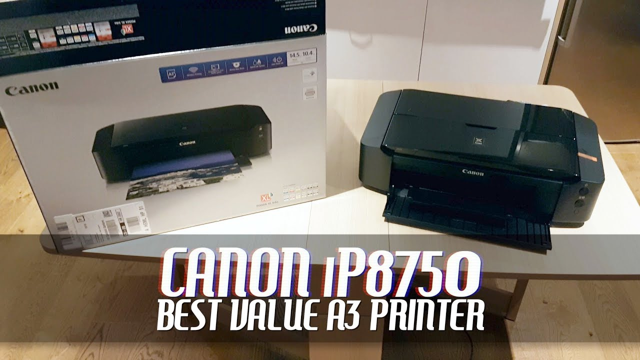 Canon PIXMA is the Best Value A3 Photo Printer | iP8750/iP8760 Setup Guide  and Review