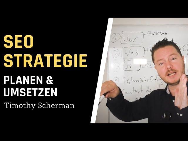 SEO Strategie - Wie Du eine umfassende SEO Strategie planst und umsetzt