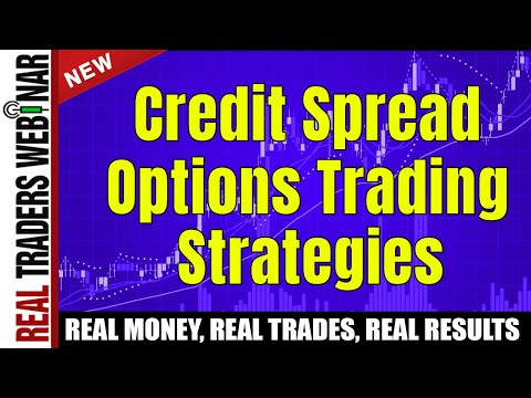 Credit Spread Option Trading Strategies - Part 1 | Real Traders Webinar