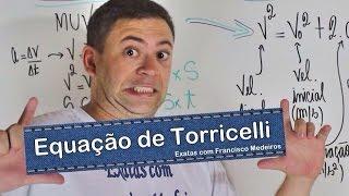 ENEM - Equação de Torricelli - MUV - Exercícios Resolvidos - Física - Exatas com Francisco Medeiros