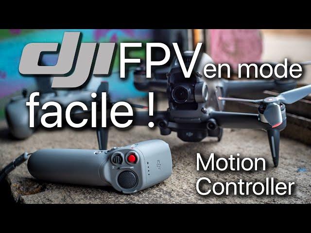 DJI FPV | Motion Controller - Test et avis d'un pilote FPV pro !