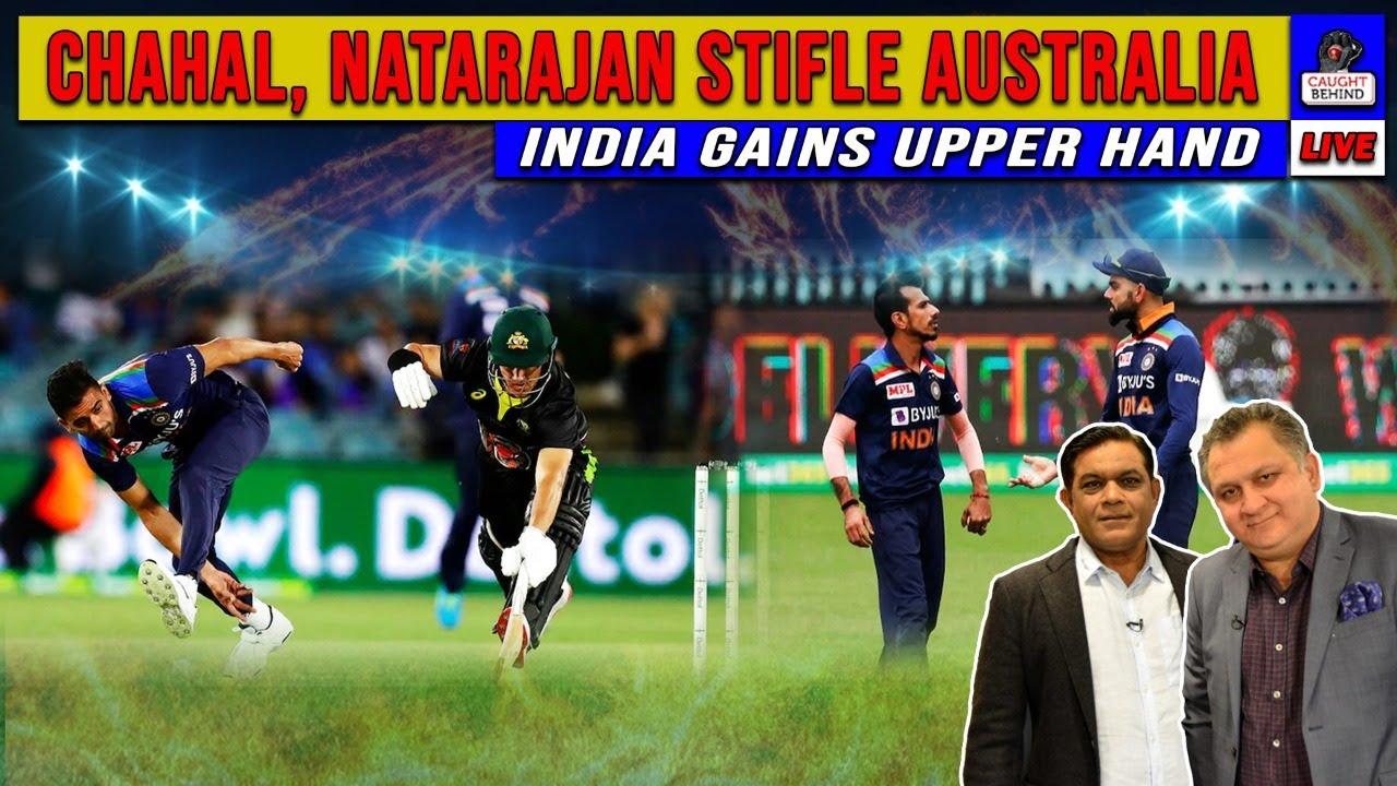 Chahal, Natarajan stifle Australia | India gains upper hand