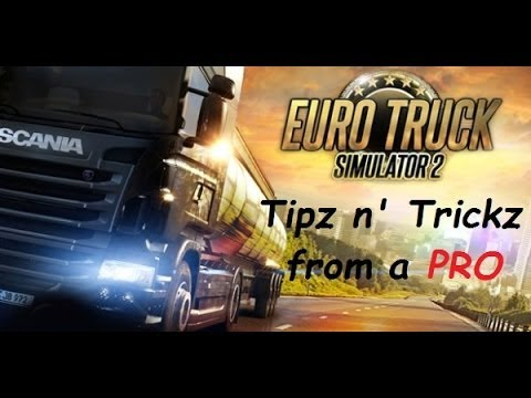 Euro Truck Simulator 2: MLG Tips and Tricks from a Pro
