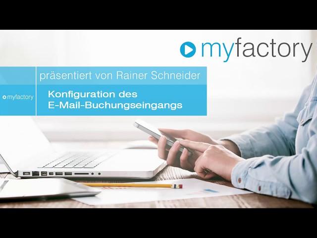 Detailvideo: Konfiguration des E-Mail-Buchungseingangs