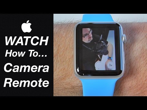 Apple Watch Guide - How To Use the Watch As a Camera Remote