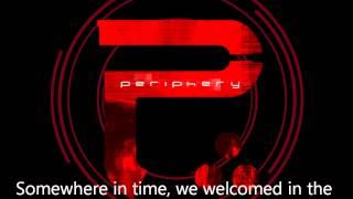 Periphery - Somewhere In Time (Muramasa/Ragnarok/Masamune) w/ lyrics