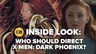 Who Should Direct X Men: Dark Phoenix - Inside Look