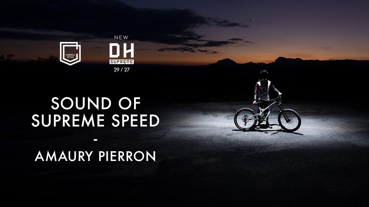 New SUPREME DH 29/27 - Sound Of SUPREME Speed - Amaury Pierron