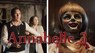 Annabelle 3 - horror - 2019 - Upcoming - Latest Update