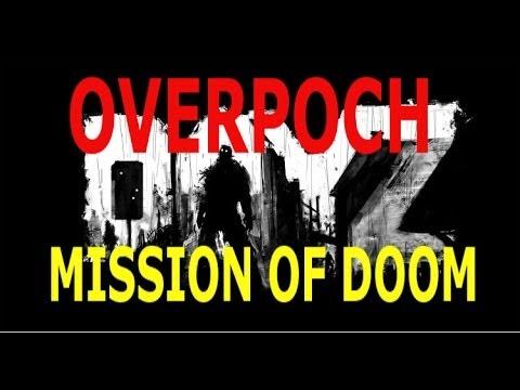 DayZ Overpoch - Mission Of Doom (Live Stream Highlight)