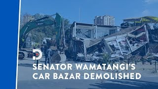 senator-wamatangi-s-car-bazaar-demolished