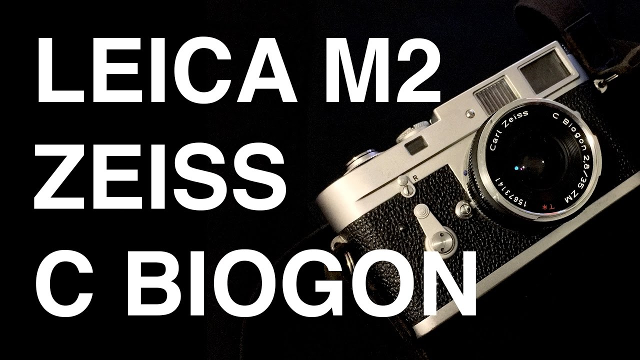 Leica M2 with the Zeiss 35mm f2 8 C Biogon Overview + Sample Images