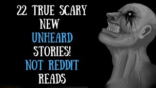 22 TRUE SCARY Stories For Night Time | NO Reddit Video