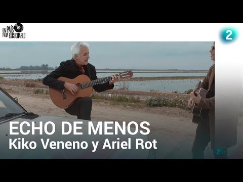 Kiko Veneno y Ariel Rot cantan