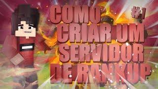 ~ COMO CRIAR UM SERVIDOR DE RANKUP MINECRAFT - #1 - CRIANDO O SERVIDOR INTERNO ~