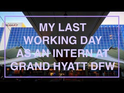 J1 internship in the US | MY LAST DAY IN GRAND HYATT DFW