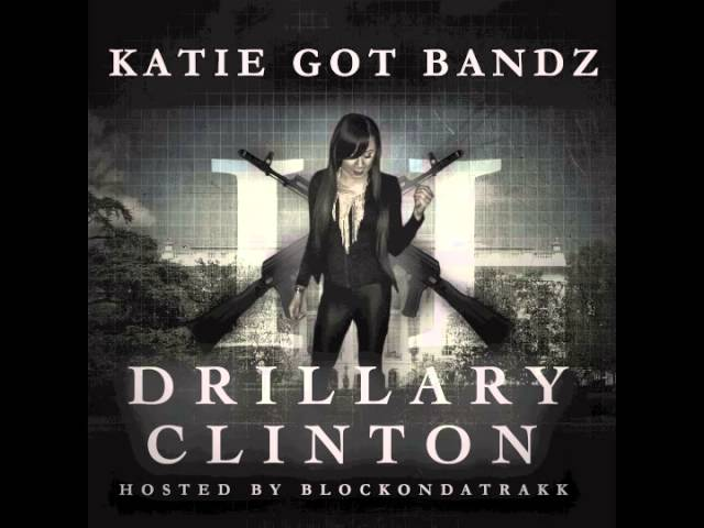 Katie Got Bandz - Playin Wit My Mone (Drillary Clinton 2)