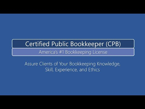 How To Become a Certified Public Bookkeeper (CPB) Explanation Video