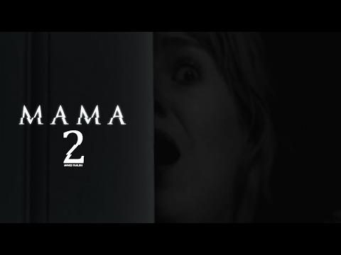 Mama 2 Trailer 2018 | FANMADE HD