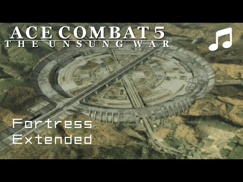 """""""Fortress"""" (Extended) - Ace Combat 5 OST"""