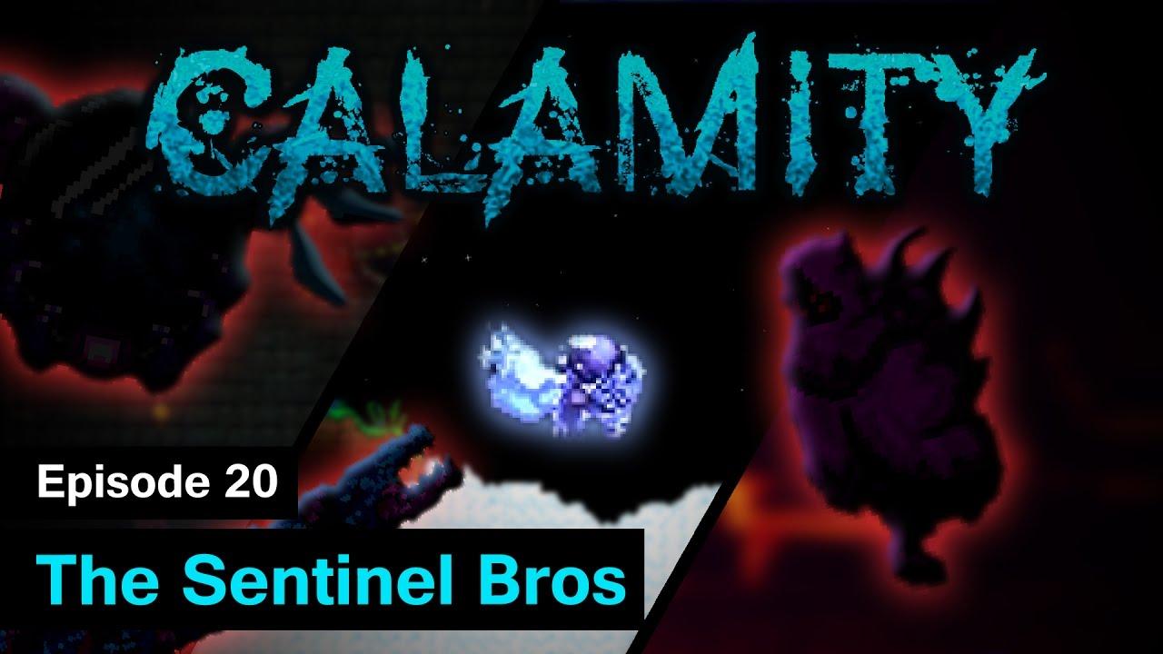 S1] Terraria Calamity Mod - Episode 20 - The Sentinel Bros
