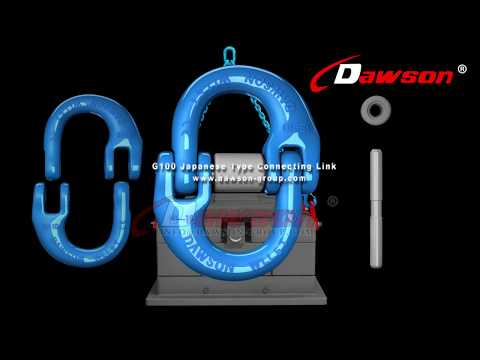 HOW TO USE CHINA DAWSON G100 JAPANESE TYPE CONNECTING LINK, G100 CHAIN CONNECTOR FOR CHAIN SLINGS