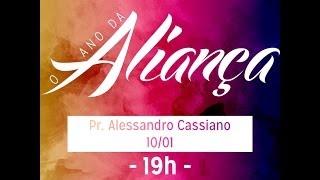 Pr. Alessandro Cassiano - O ano da Aliança - 10ª dia (10/01/2013)