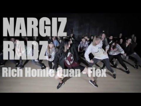 NARGIZ RADZ choreography   Rich Homie Quan - Flex (Ooh, Ooh, Ooh)