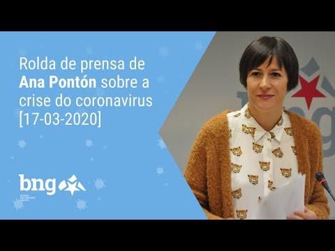 Rolda de prensa de Ana Pontón sobre a crise do coronavirus [17-03-2020]