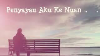 Video Penyayau aku ke nuan by khanz download MP3, 3GP, MP4, WEBM, AVI, FLV Juli 2018