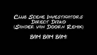 Club Scene Investigators - Direct Dizko