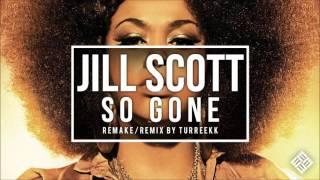Jill Scott - So Gone Instrumental Remake/Remix 2016 (What My Mind Says) by Turreekk