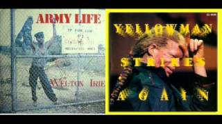 Welton Irie And Yellowman - Army Life