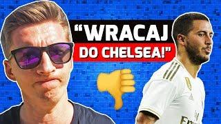 Hazard JUŻ WKURZYŁ kibiców Realu Madryt!