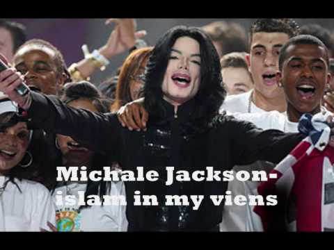 _-_-_-_***Michael Jackson - Islam in my veins****_-_-_-
