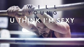 Will Young | U Think I'm Sexy (Official Lyric Video)